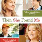 Movie Review: Then She Found Me