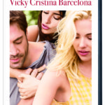 Movie Review: Vicky Cristina Barcelona