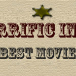 Terrific in 10: Best Movies of the Year